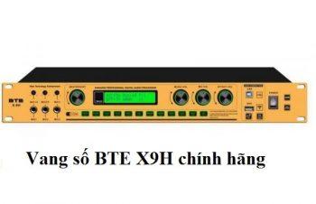 Vang số BTE X9H chính hãng
